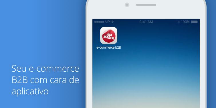 Facilite o acesso ao seu e-commerce B2B criando atalho nos smartphones de seus clientes