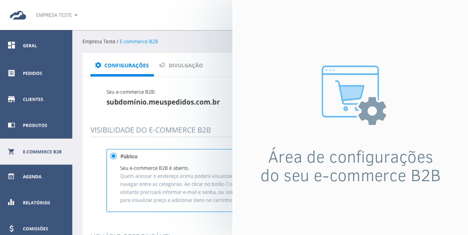Uma área de configurações para o seu </br>e-commerce B2B