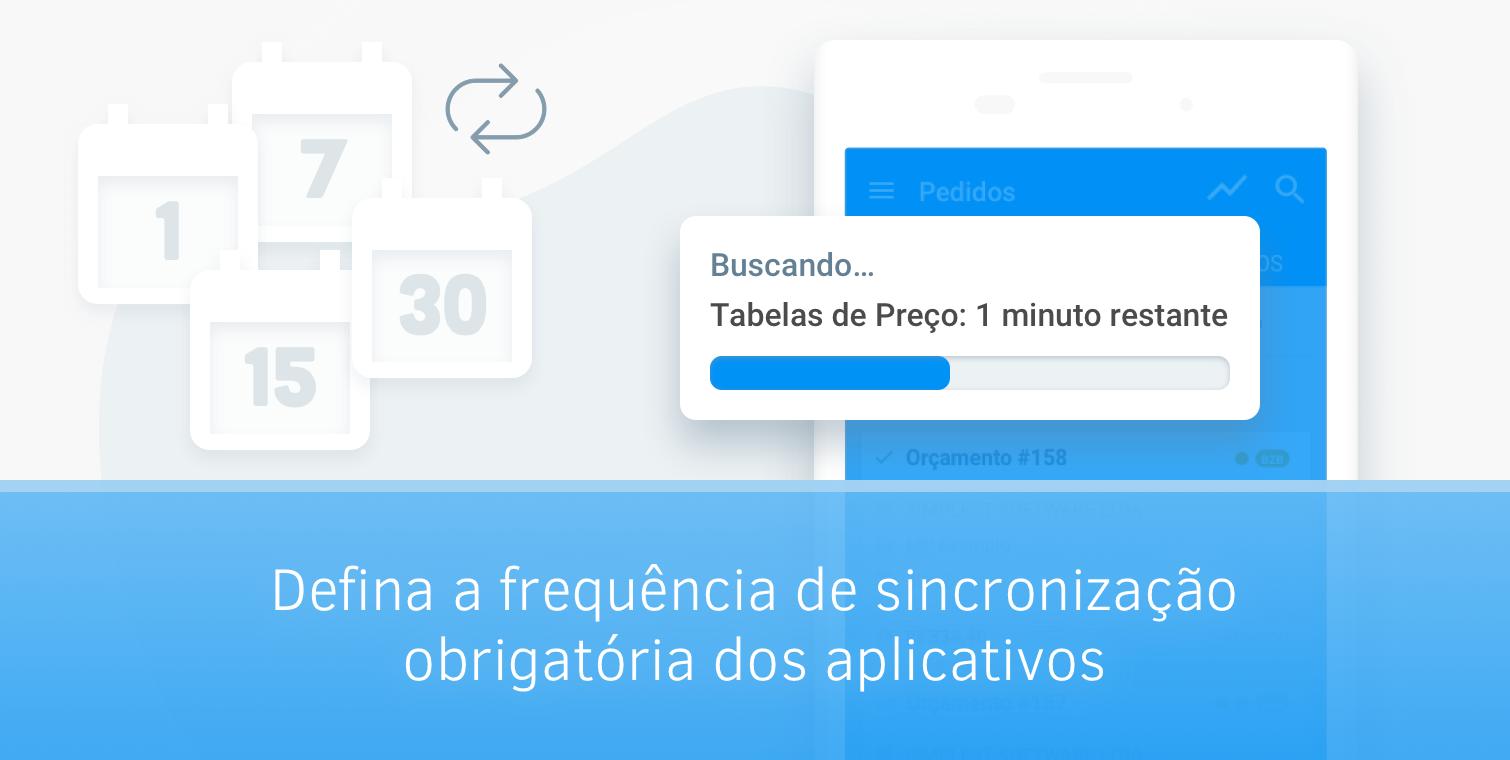 Defina a frequência de sincronização obrigatória dos aplicativos